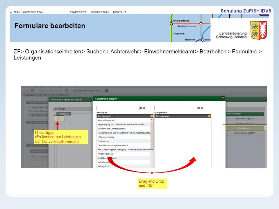 11.02.10 Formulare bearbeiten. ZF> Organisationseinheiten > Suchen > Achterwehr > Einwohnermeldeamt > Bearbeiten > Formulare > Leistungen.