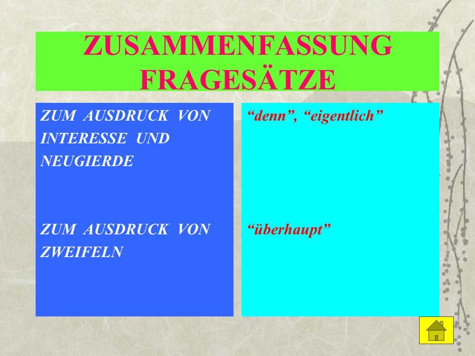 ZUSAMMENFASSUNG FRAGESÄTZE