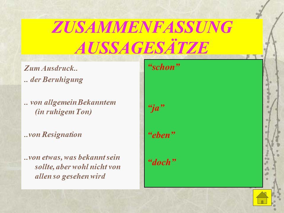 ZUSAMMENFASSUNG AUSSAGESÄTZE