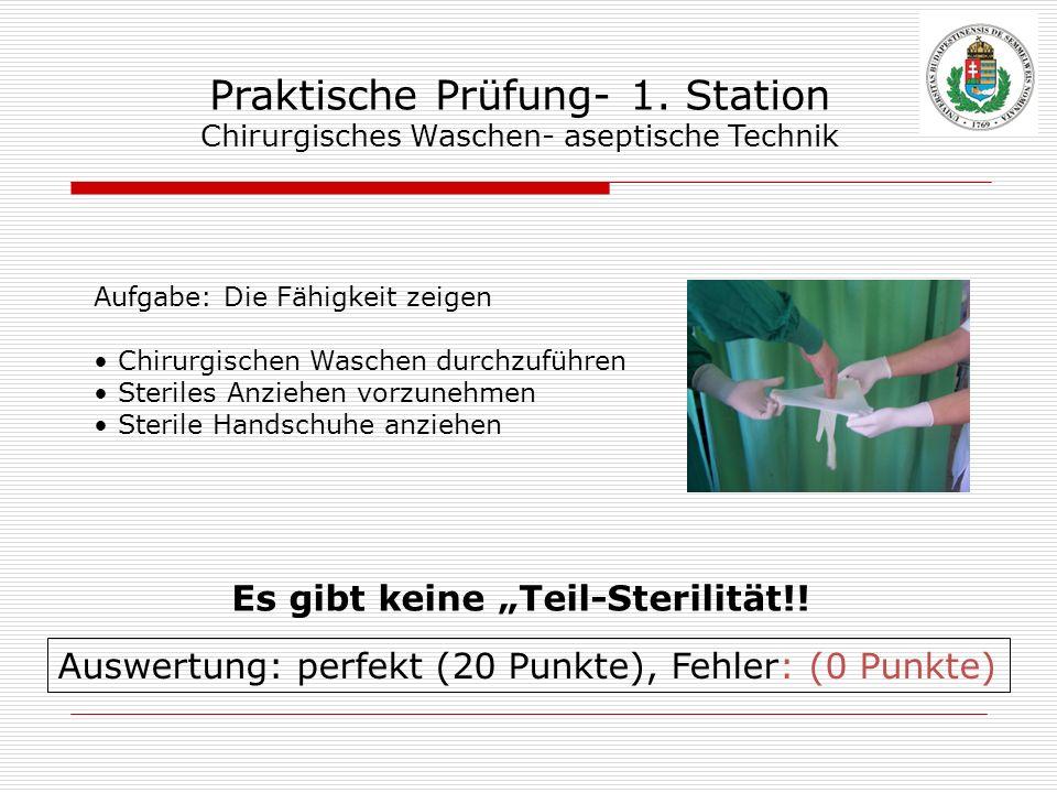 Praktische Prüfung- 1. Station Chirurgisches Waschen- aseptische Technik