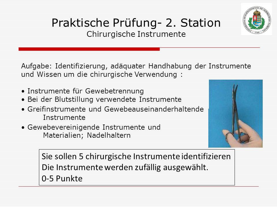 Praktische Prüfung- 2. Station Chirurgische Instrumente
