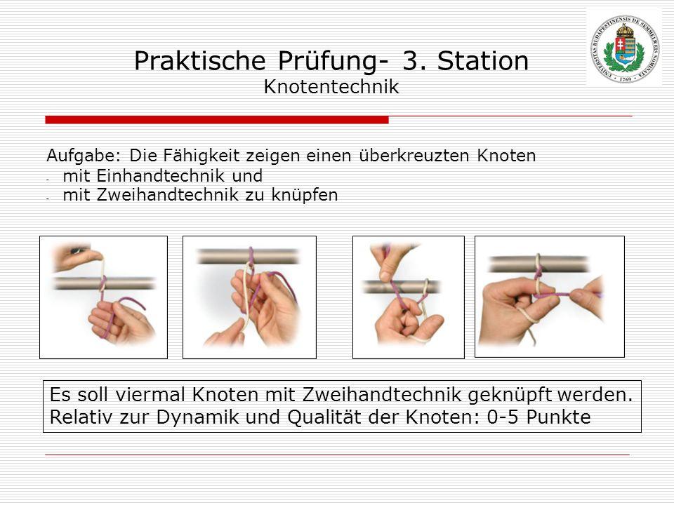 Praktische Prüfung- 3. Station Knotentechnik
