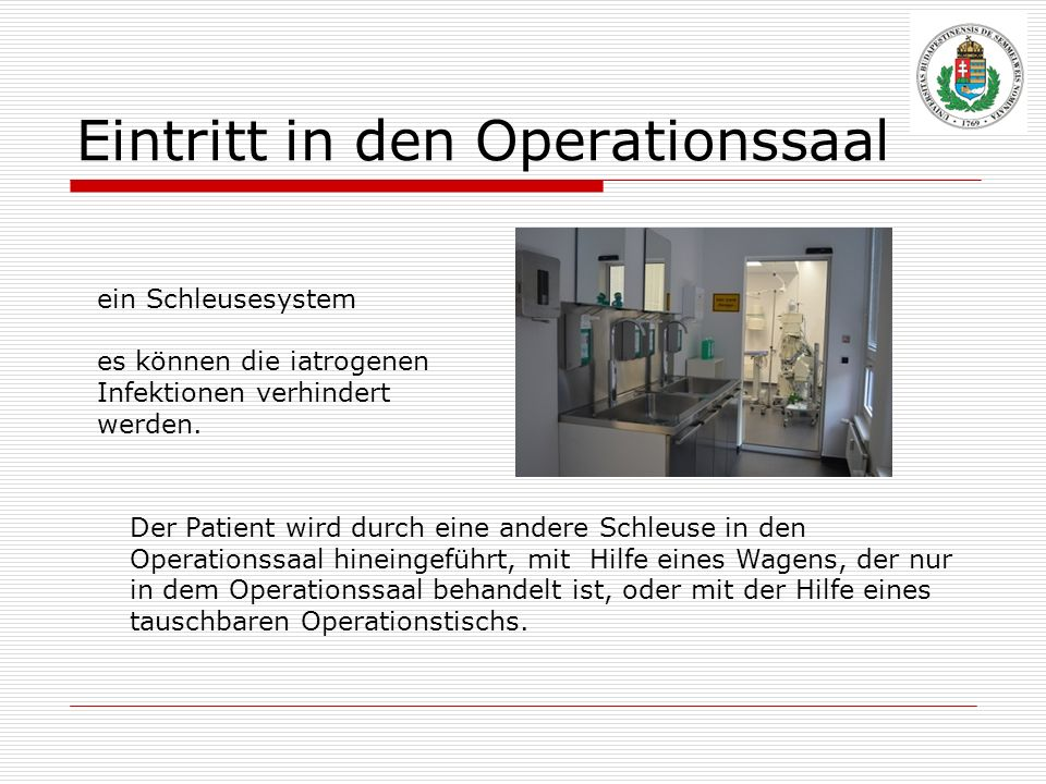 Eintritt in den Operationssaal