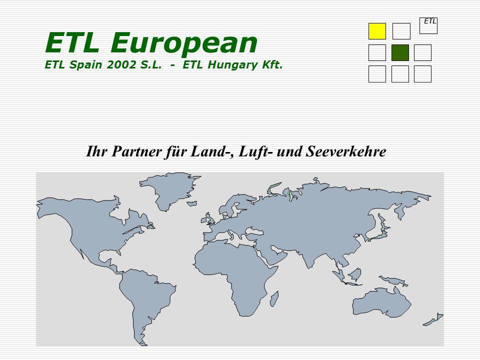 ETL European ETL Spain 2002 S.L. - ETL Hungary Kft.