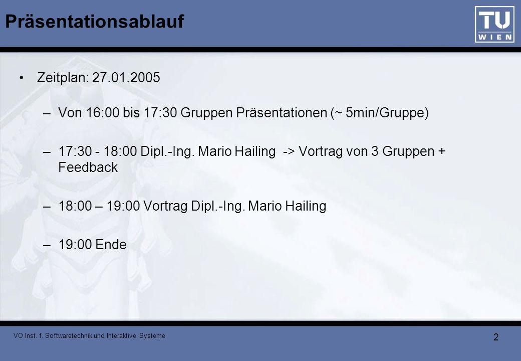 Präsentationsablauf Zeitplan: 27.01.2005