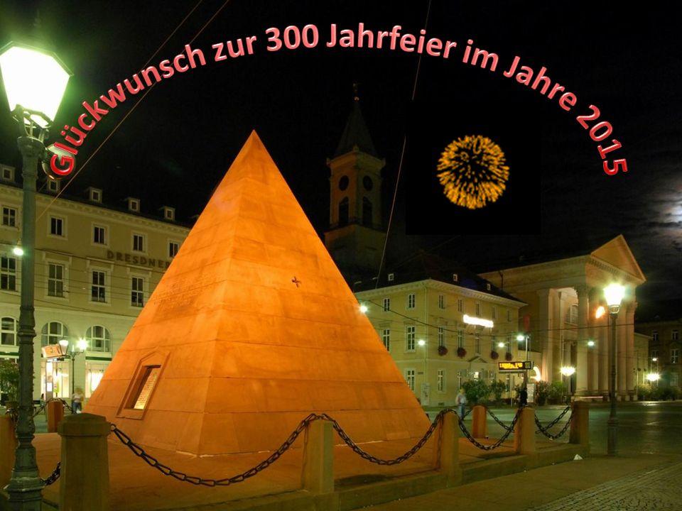 Glückwunsch zur 300 Jahrfeier im Jahre 2015