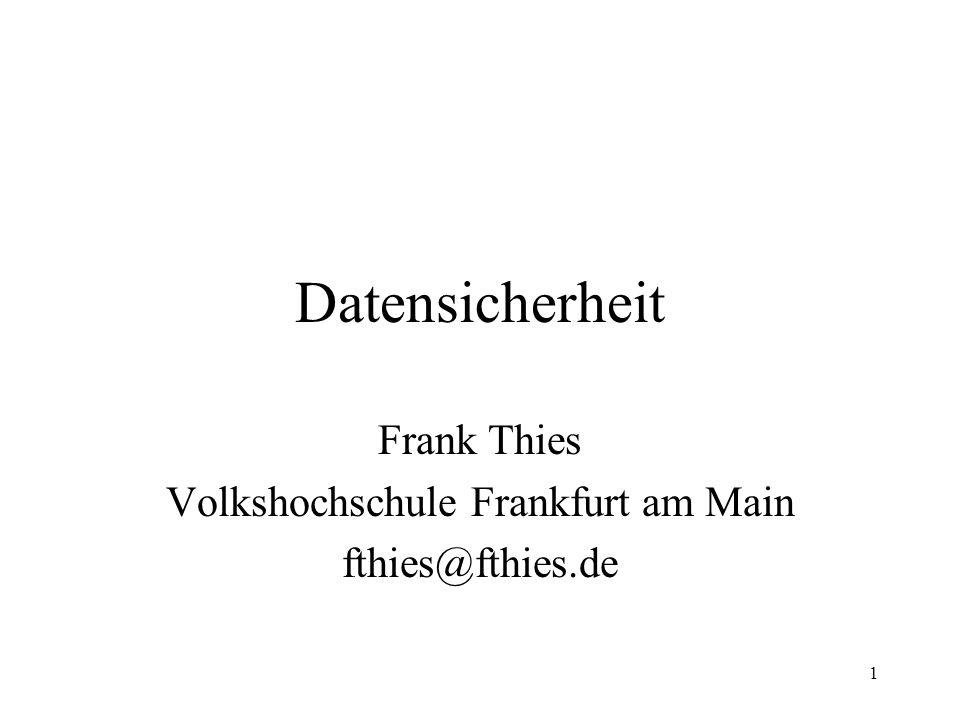 Frank Thies Volkshochschule Frankfurt am Main fthies@fthies.de