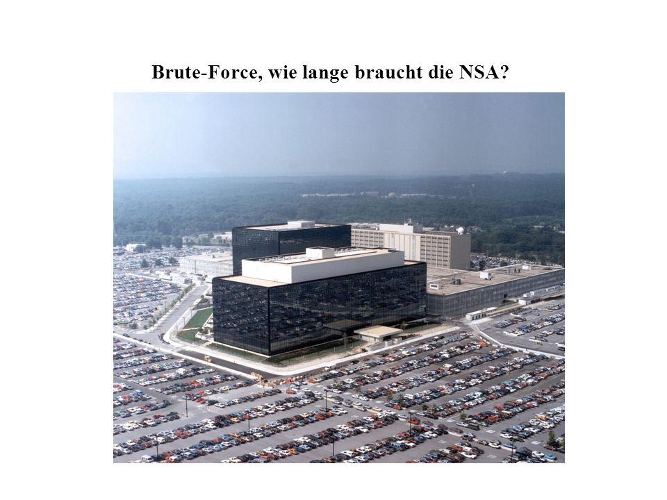 Brute-Force, wie lange braucht die NSA