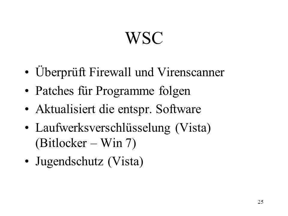 WSC Überprüft Firewall und Virenscanner Patches für Programme folgen