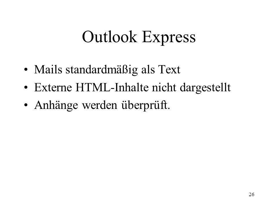 Outlook Express Mails standardmäßig als Text