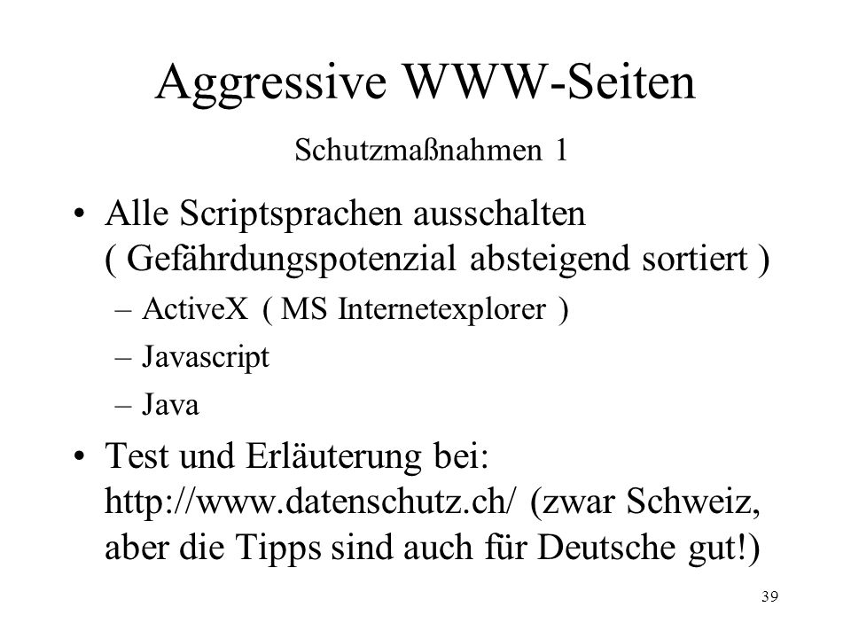 Aggressive WWW-Seiten Schutzmaßnahmen 1