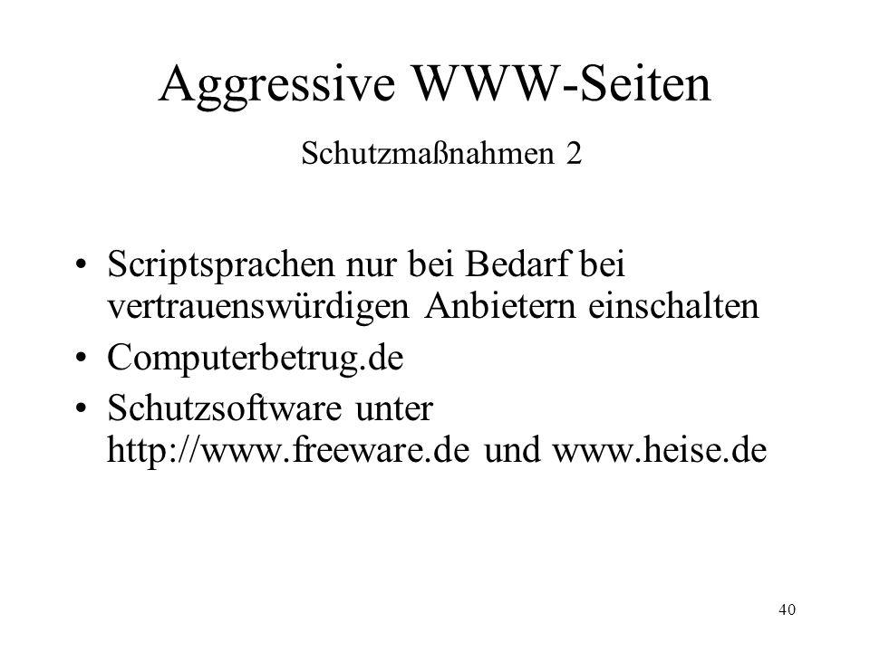 Aggressive WWW-Seiten Schutzmaßnahmen 2