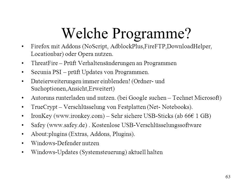 Welche Programme Firefox mit Addons (NoScript, AdblockPlus,FireFTP,DownloadHelper, Locationbar) oder Opera nutzen.