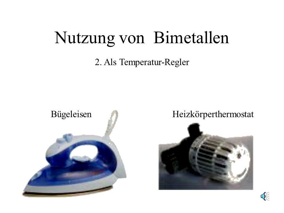 Nutzung von Bimetallen