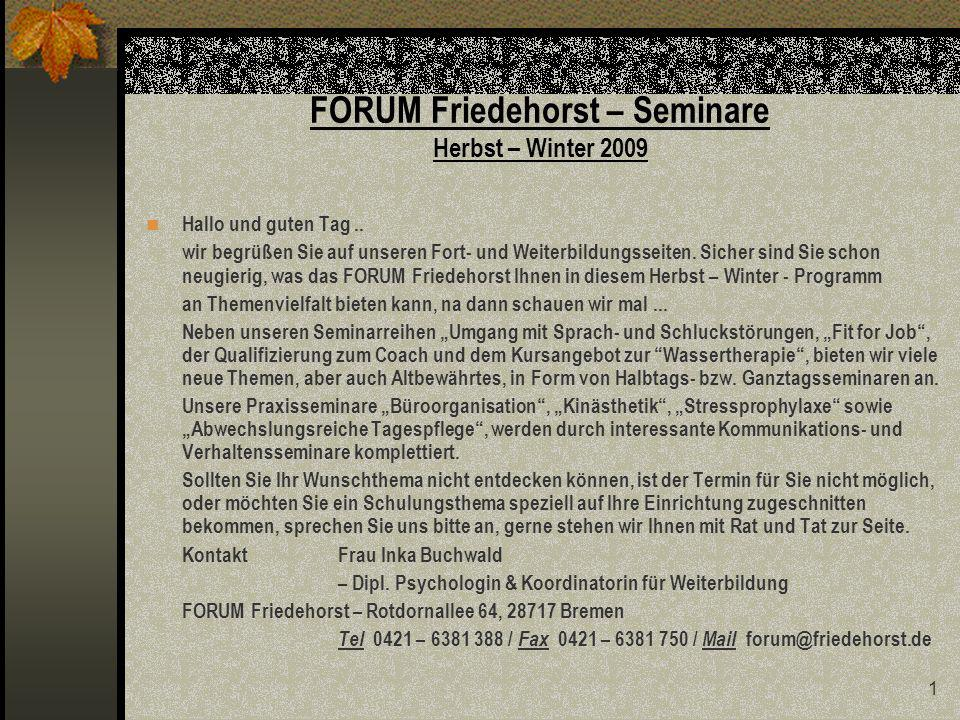 FORUM Friedehorst – Seminare Herbst – Winter 2009