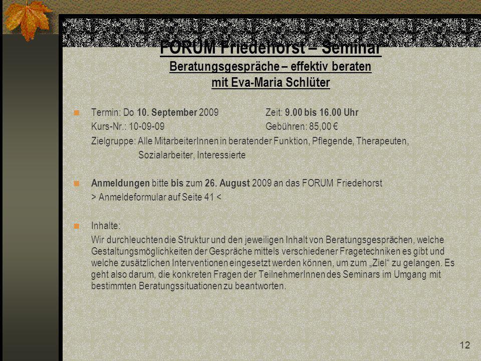 FORUM Friedehorst – Seminar Beratungsgespräche – effektiv beraten mit Eva-Maria Schlüter