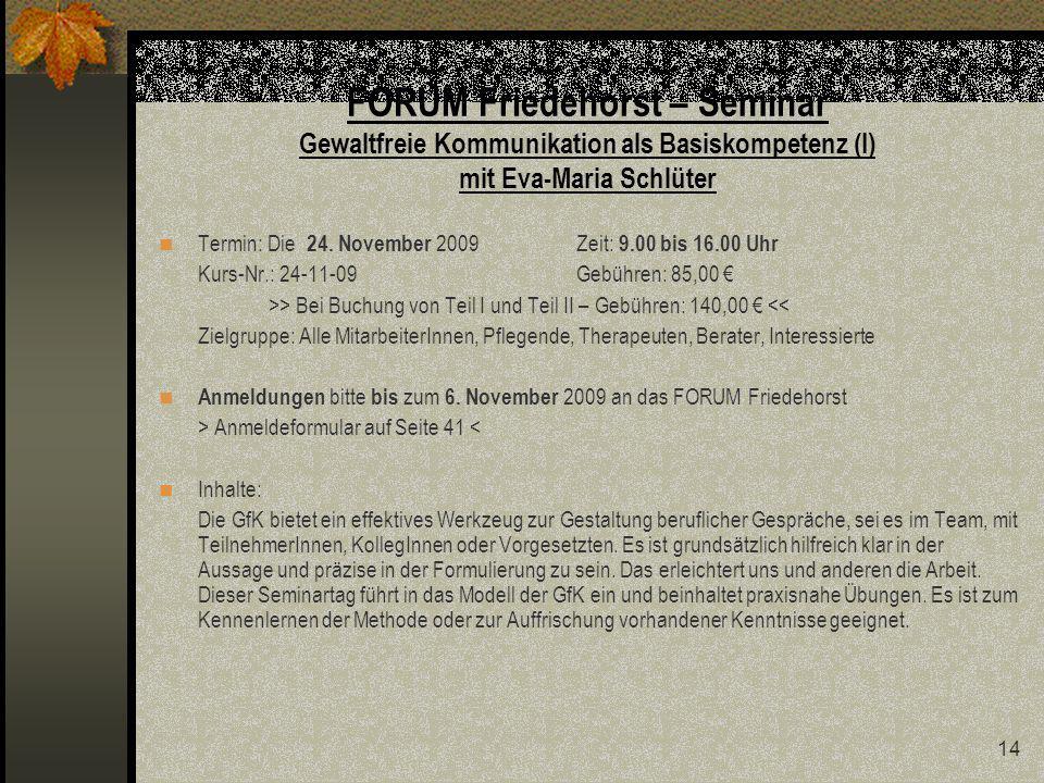 FORUM Friedehorst – Seminar Gewaltfreie Kommunikation als Basiskompetenz (I) mit Eva-Maria Schlüter