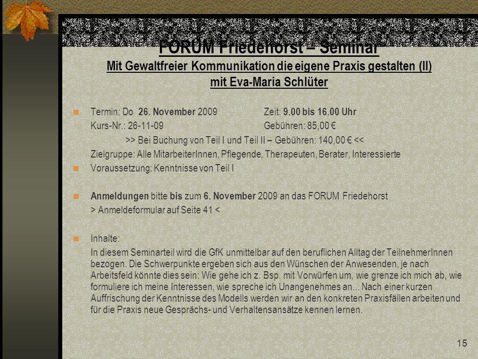 FORUM Friedehorst – Seminar Mit Gewaltfreier Kommunikation die eigene Praxis gestalten (II) mit Eva-Maria Schlüter