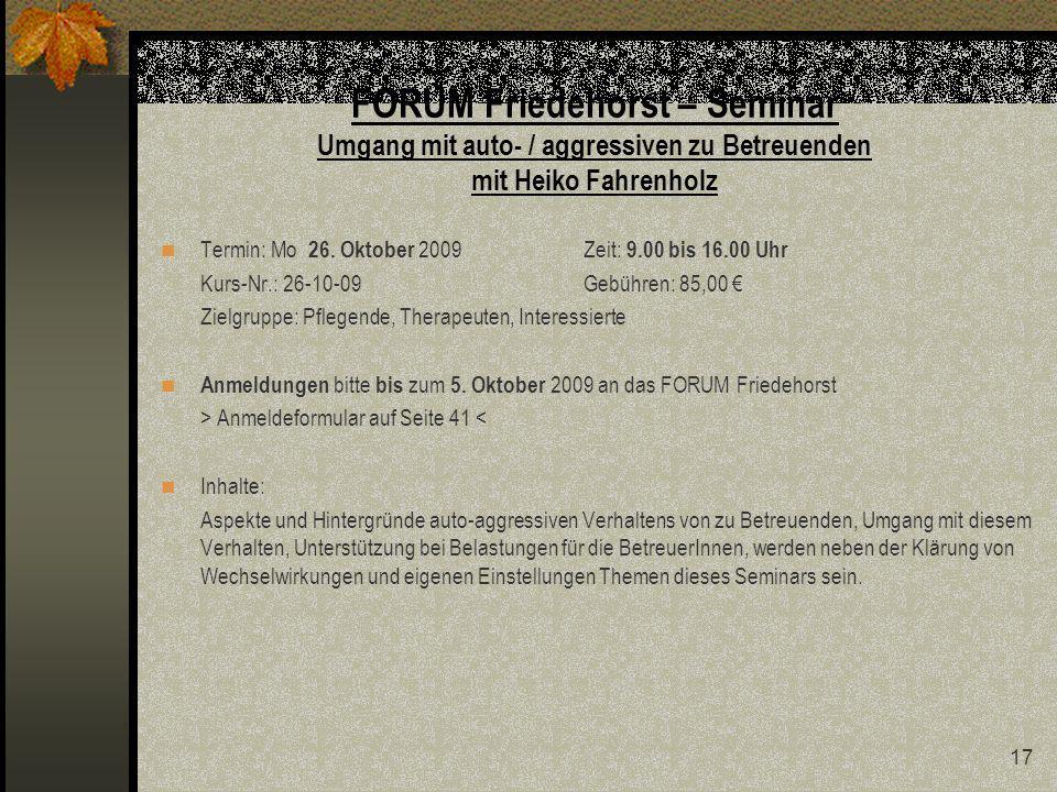 FORUM Friedehorst – Seminar Umgang mit auto- / aggressiven zu Betreuenden mit Heiko Fahrenholz