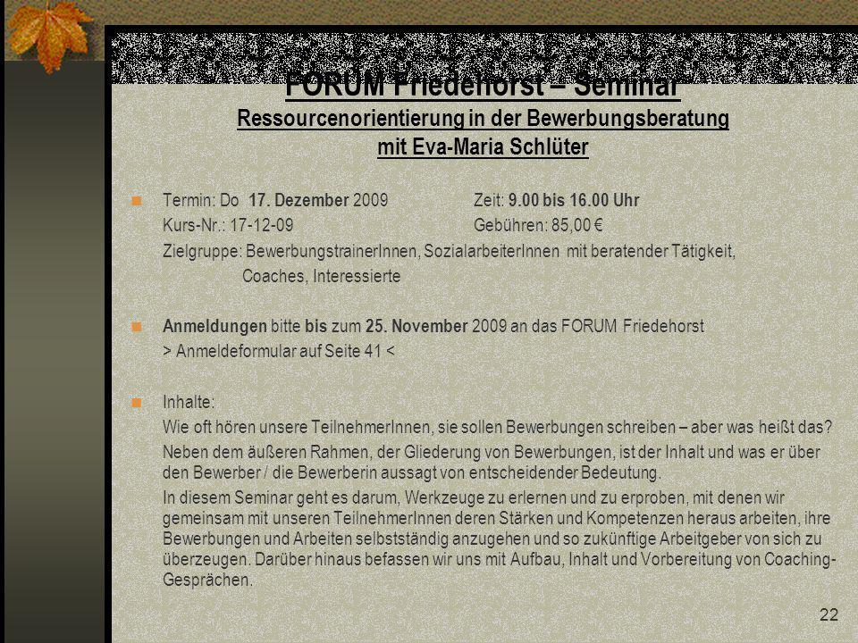 FORUM Friedehorst – Seminar Ressourcenorientierung in der Bewerbungsberatung mit Eva-Maria Schlüter