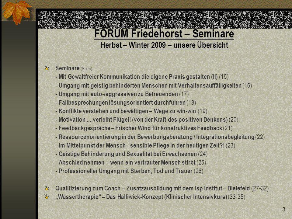 FORUM Friedehorst – Seminare Herbst – Winter 2009 – unsere Übersicht