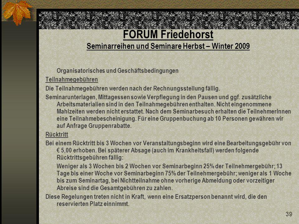 FORUM Friedehorst Seminarreihen und Seminare Herbst – Winter 2009