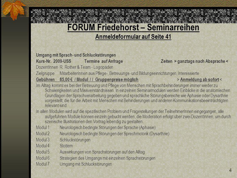 FORUM Friedehorst – Seminarreihen Anmeldeformular auf Seite 41