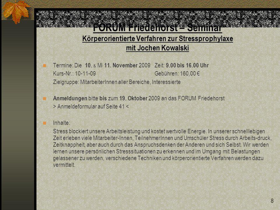 FORUM Friedehorst – Seminar Körperorientierte Verfahren zur Stressprophylaxe mit Jochen Kowalski