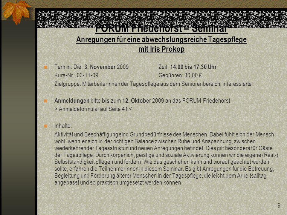FORUM Friedehorst – Seminar Anregungen für eine abwechslungsreiche Tagespflege mit Iris Prokop