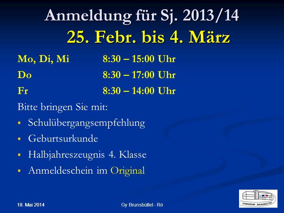 Anmeldung für Sj. 2013/14 25. Febr. bis 4. März