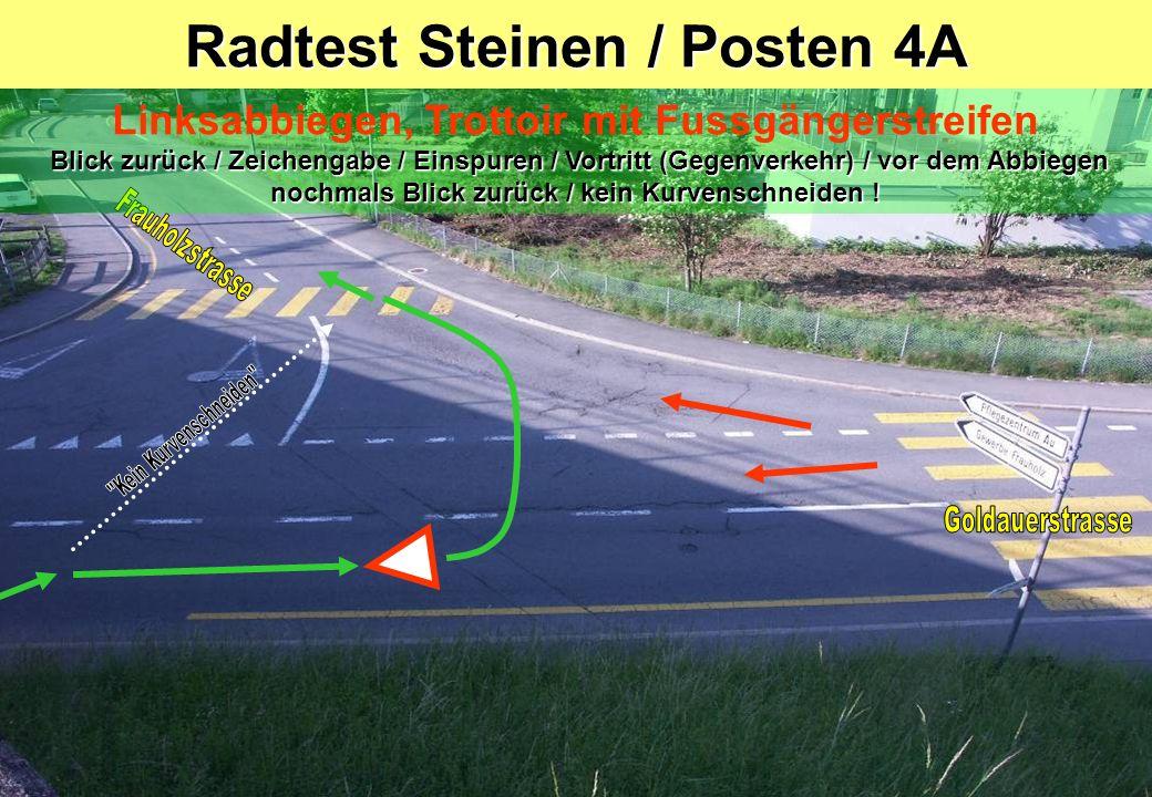 Radtest Steinen / Posten 4A