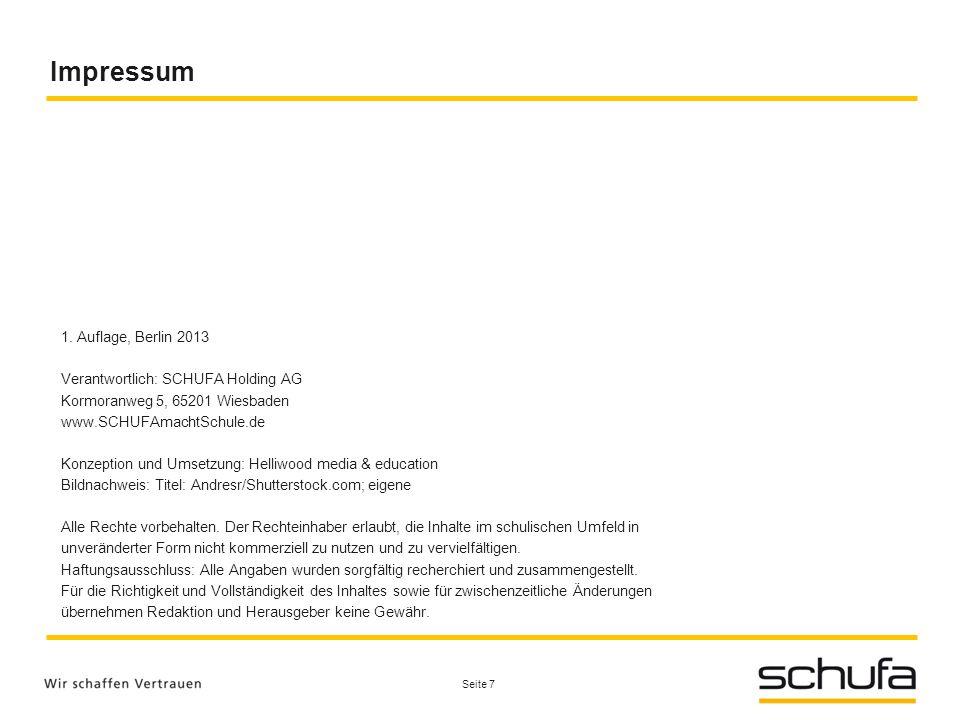 Impressum 1. Auflage, Berlin 2013 Verantwortlich: SCHUFA Holding AG