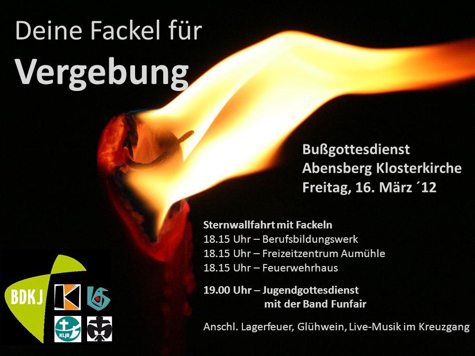 Vergebung Deine Fackel für Bußgottesdienst Abensberg Klosterkirche
