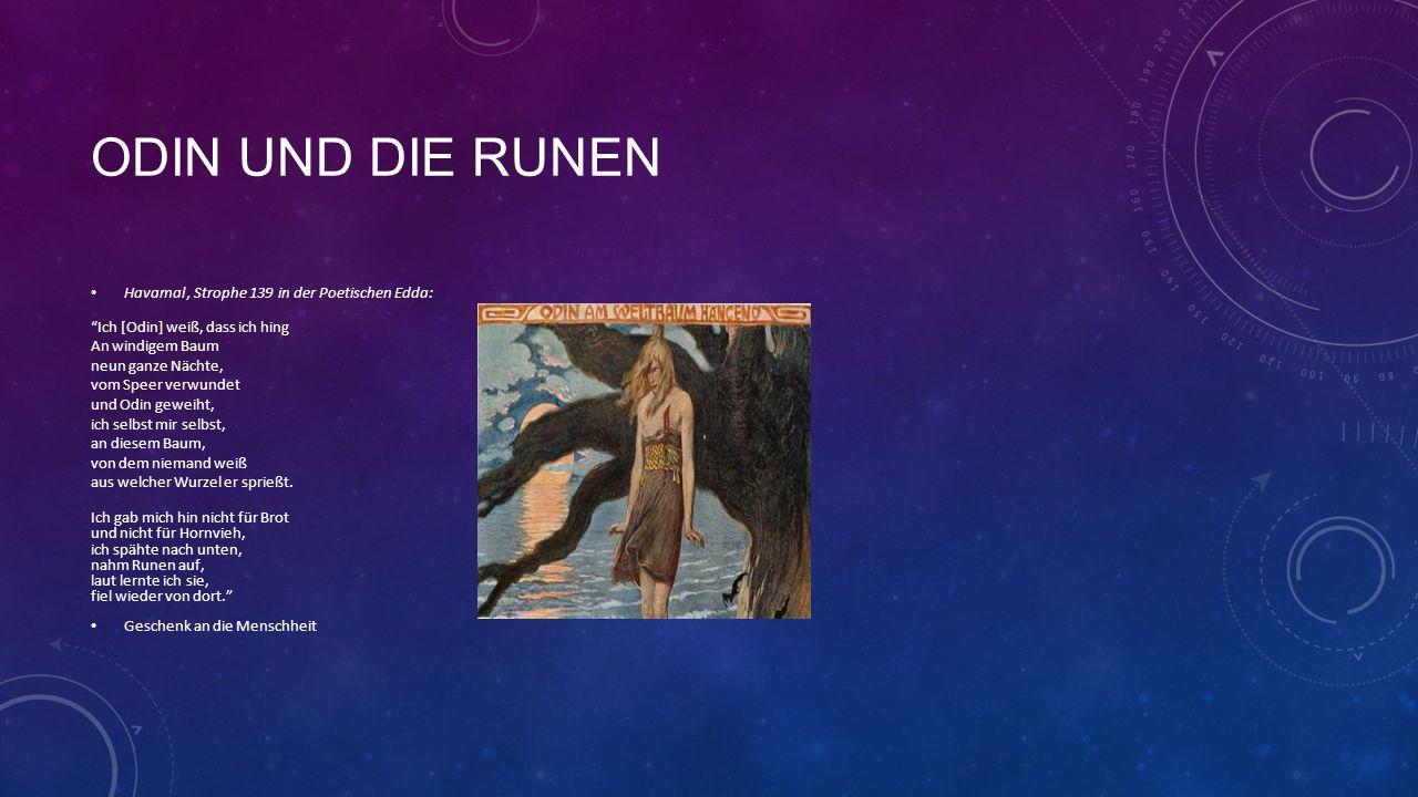 Odin und die runen Havamal , Strophe 139 in der Poetischen Edda: