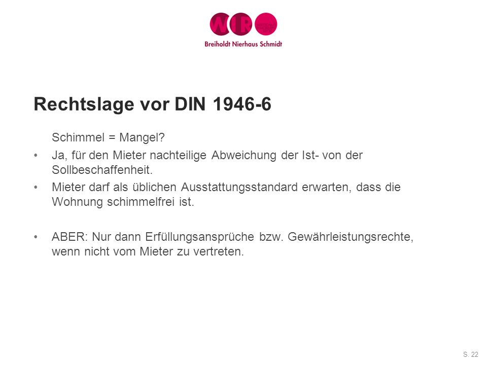 Rechtslage vor DIN 1946-6 Schimmel = Mangel