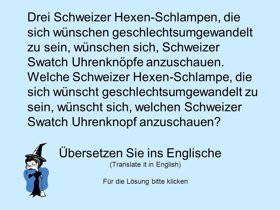 Drei Schweizer Hexen-Schlampen, die sich wünschen geschlechtsumgewandelt zu sein, wünschen sich, Schweizer Swatch Uhrenknöpfe anzuschauen. Welche Schweizer Hexen-Schlampe, die sich wünscht geschlechtsumgewandelt zu sein, wünscht sich, welchen Schweizer Swatch Uhrenknopf anzuschauen