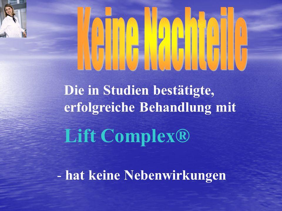 Lift Complex® Keine Nachteile Die in Studien bestätigte,