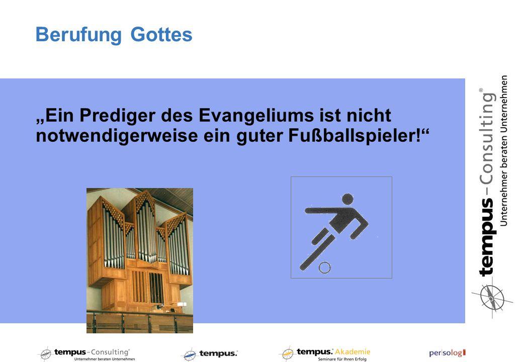 """Berufung Gottes """"Ein Prediger des Evangeliums ist nicht"""