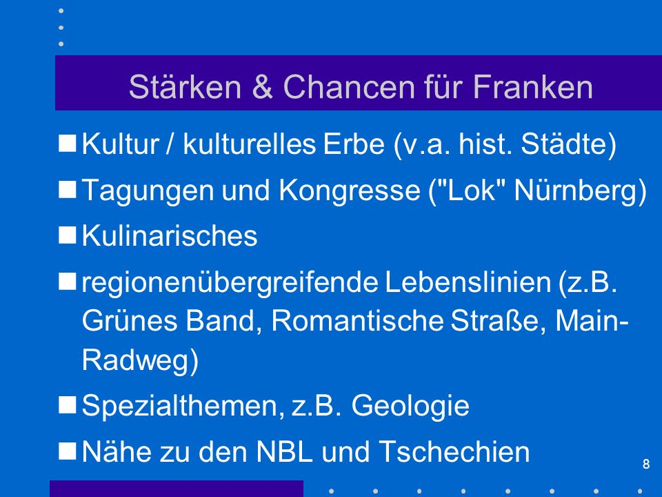 Stärken & Chancen für Franken