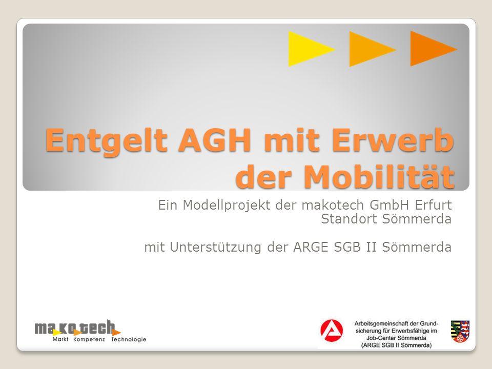 Entgelt AGH mit Erwerb der Mobilität
