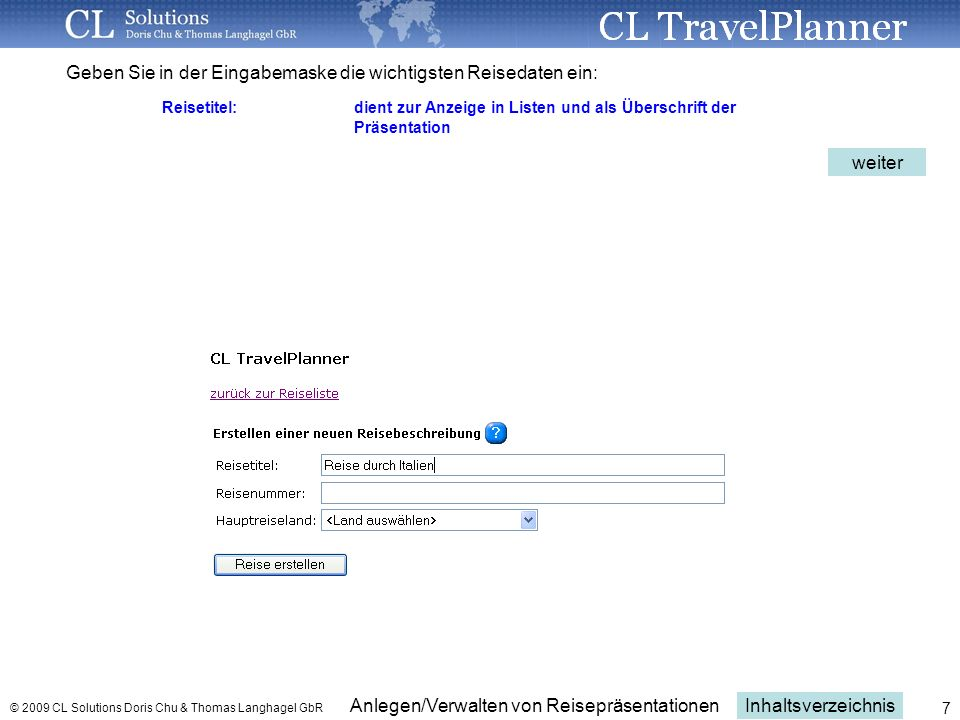 Geben Sie in der Eingabemaske die wichtigsten Reisedaten ein: