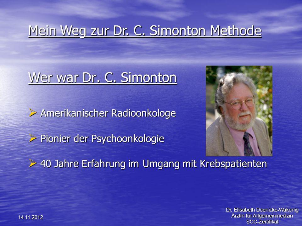 Mein Weg zur Dr. C. Simonton Methode