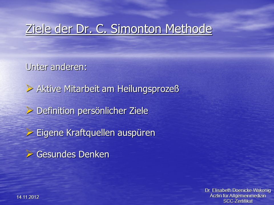Ziele der Dr. C. Simonton Methode
