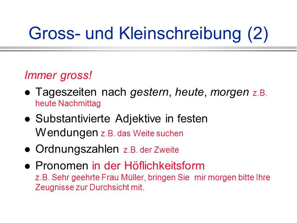 Gross- und Kleinschreibung (2)