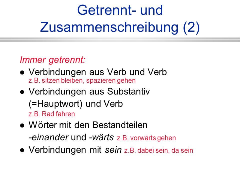 Getrennt- und Zusammenschreibung (2)