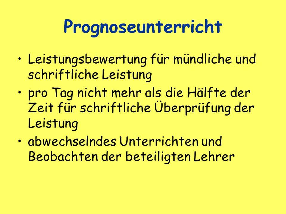 Prognoseunterricht Leistungsbewertung für mündliche und schriftliche Leistung.