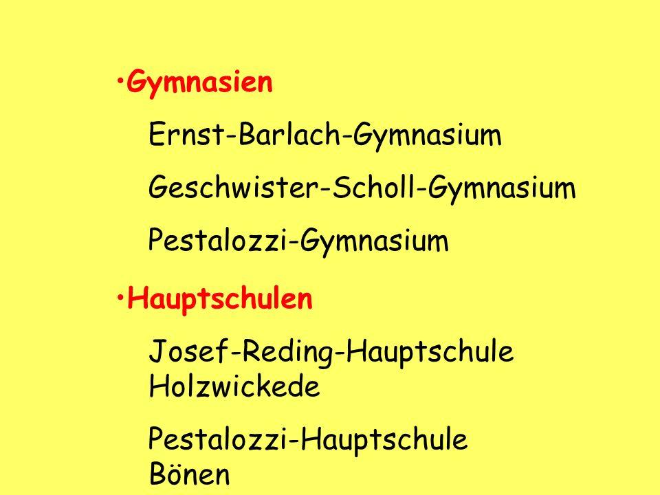Gymnasien Ernst-Barlach-Gymnasium. Geschwister-Scholl-Gymnasium. Pestalozzi-Gymnasium. Hauptschulen.