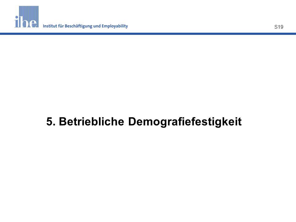 5. Betriebliche Demografiefestigkeit