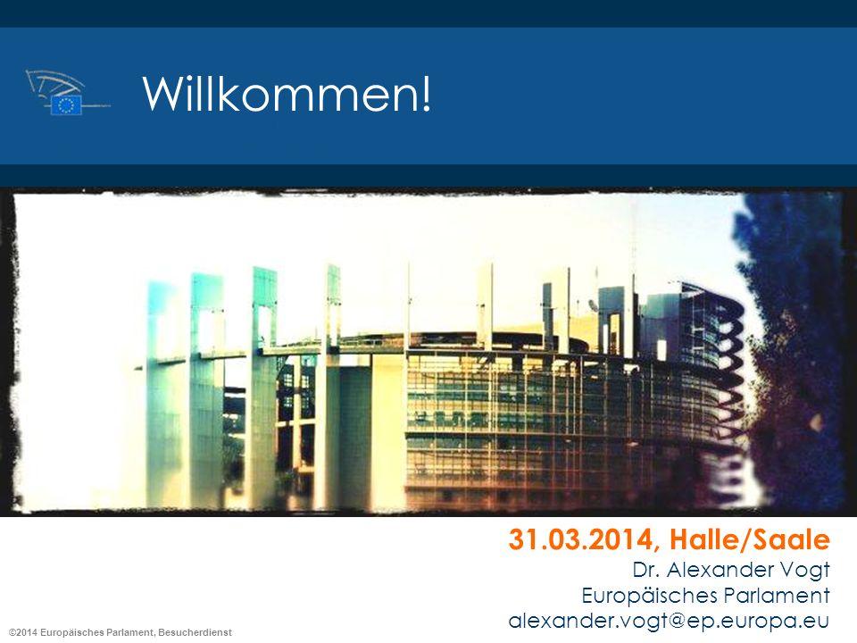 Willkommen! 31.03.2014, Halle/Saale Dr. Alexander Vogt