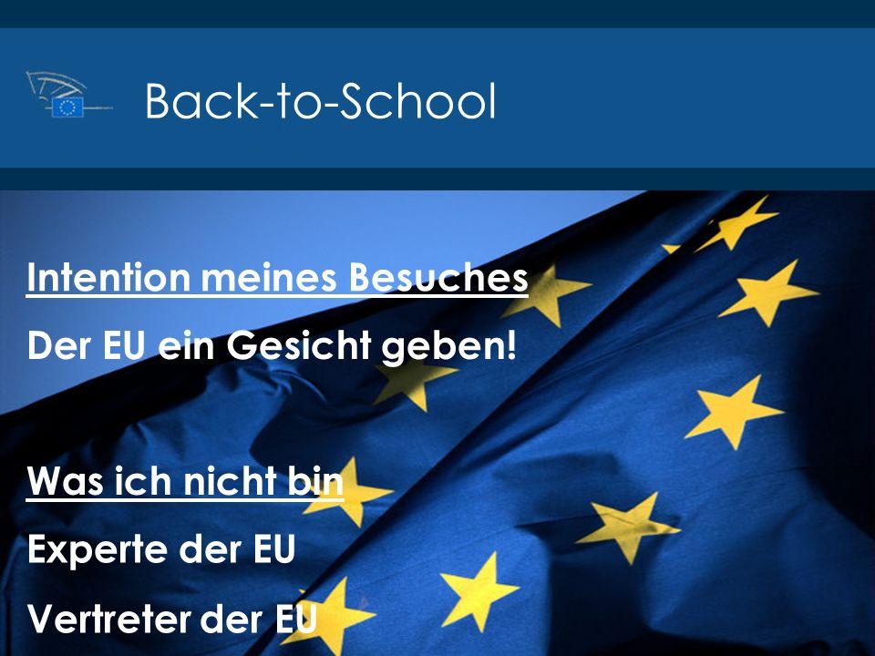 Back-to-School Intention meines Besuches Der EU ein Gesicht geben!